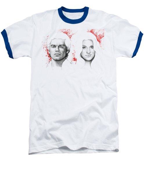 Dexter And Debra Morgan Baseball T-Shirt by Olga Shvartsur