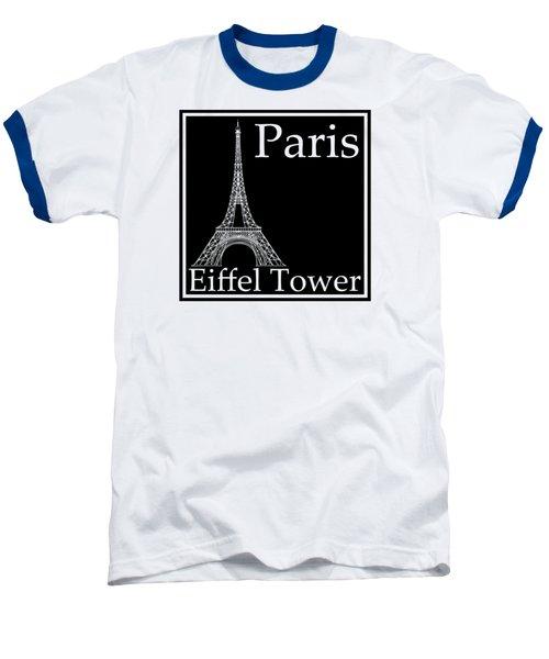 Eiffel Tower In Black Baseball T-Shirt by Custom Home Fashions