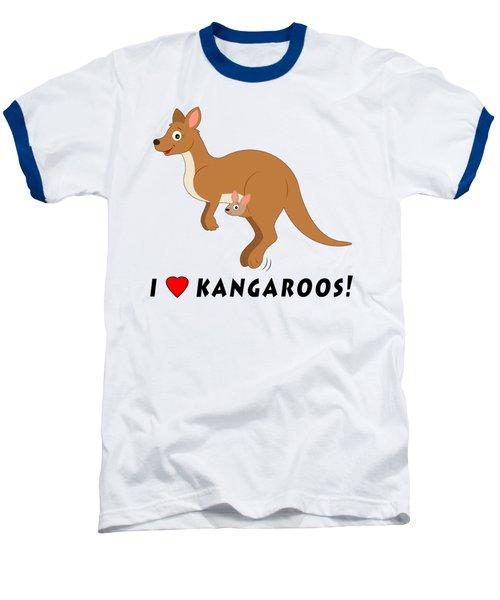 I Love Kangaroos Baseball T-Shirt by A