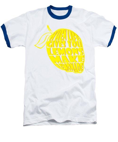 Lemonade Baseball T-Shirt by Priscilla Wolfe