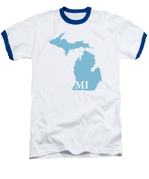 Michigan State Map With Text Of Constitution Baseball T-Shirt by Design Turnpike