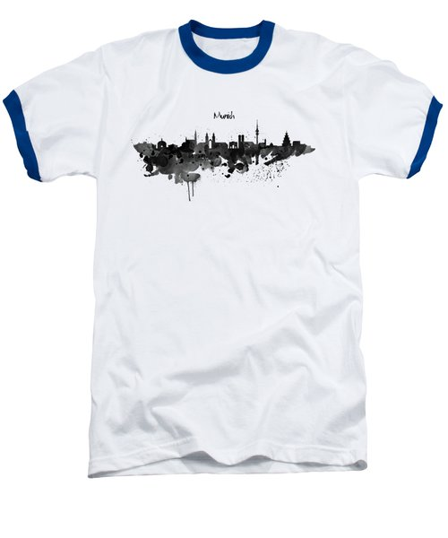 Munich Black And White Skyline Silhouette Baseball T-Shirt by Marian Voicu