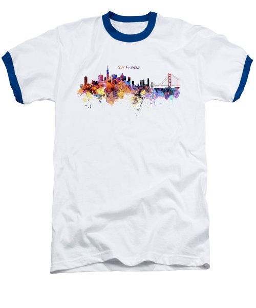 San Francisco Watercolor Skyline Baseball T-Shirt by Marian Voicu
