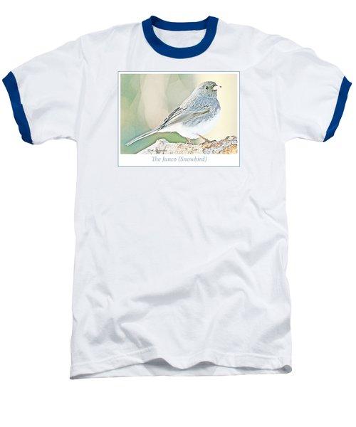 Baseball T-Shirt featuring the photograph Slate-colored Junco Snowbird Female by A Gurmankin