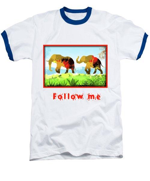 Walk With Me Baseball T-Shirt by Anthony Mwangi