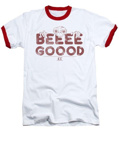 Et - Be Good Baseball T-Shirt by Brand A
