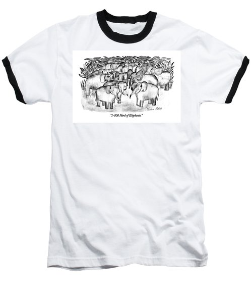 1-800 Herd Of Elephants Baseball T-Shirt