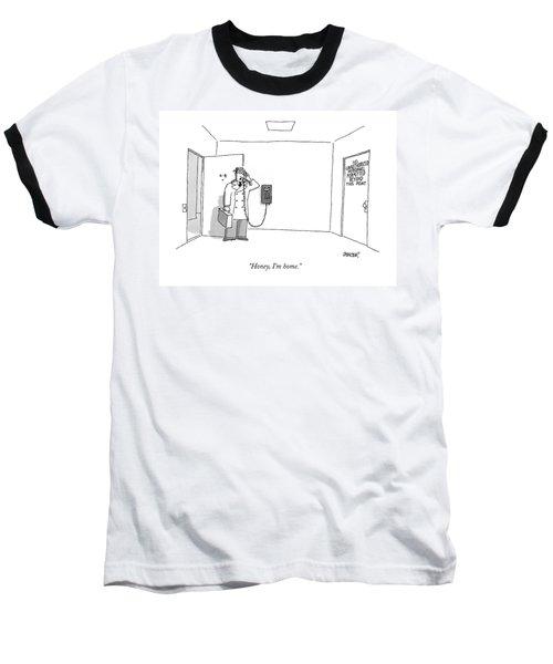Honey, I'm Home Baseball T-Shirt