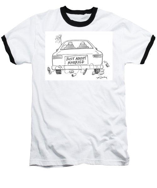 Just About Married Baseball T-Shirt