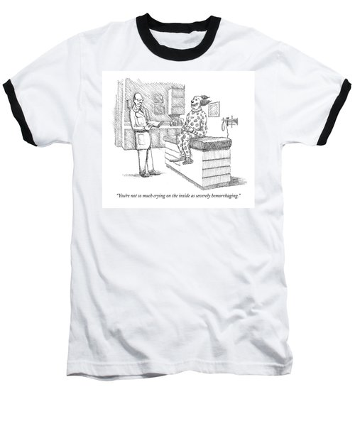You're Not So Much Crying Baseball T-Shirt