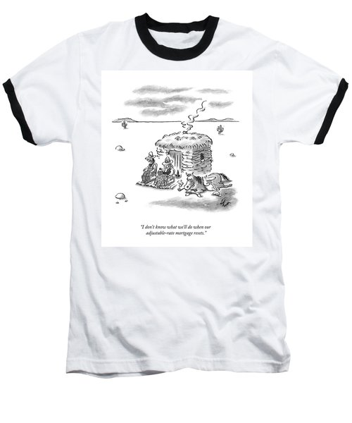 I Don't Know What We'll Do When Baseball T-Shirt