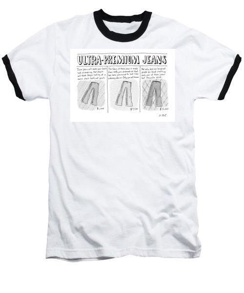Ultra-premium Jeans Baseball T-Shirt