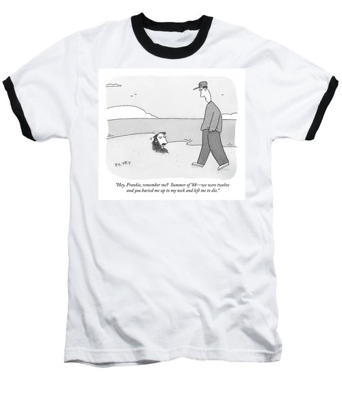 Hey, Frankie, Remember Me?  Summer Of '88 - Baseball T-Shirt