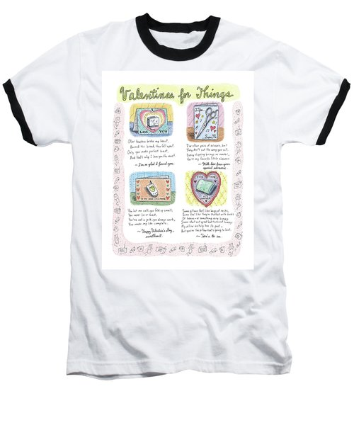 Valentines For Things Baseball T-Shirt