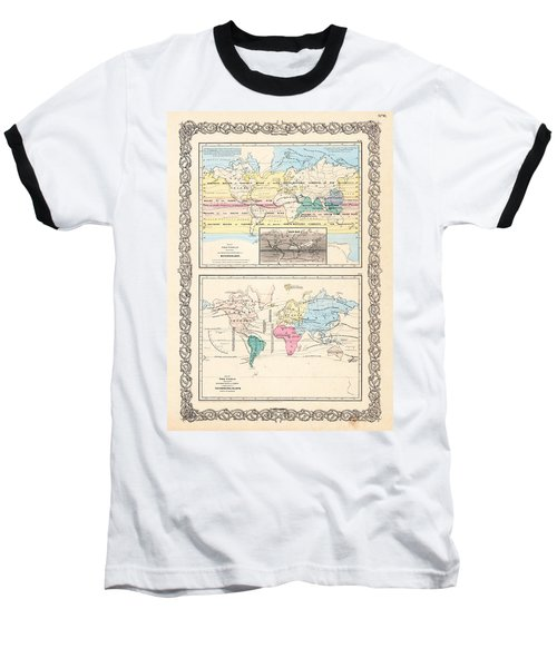 Baseball T-Shirt featuring the photograph 1855 Antique World Maps Illustrating Principal Features Of Meteorology Rain And Principal Plants by Karon Melillo DeVega