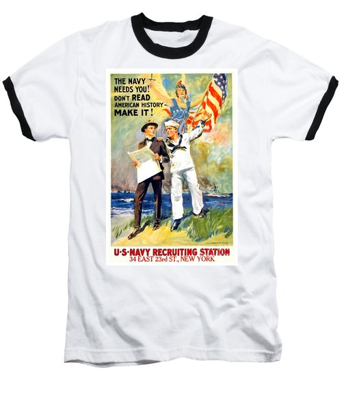 1917 - United States Navy Recruiting Poster - World War One - Color Baseball T-Shirt