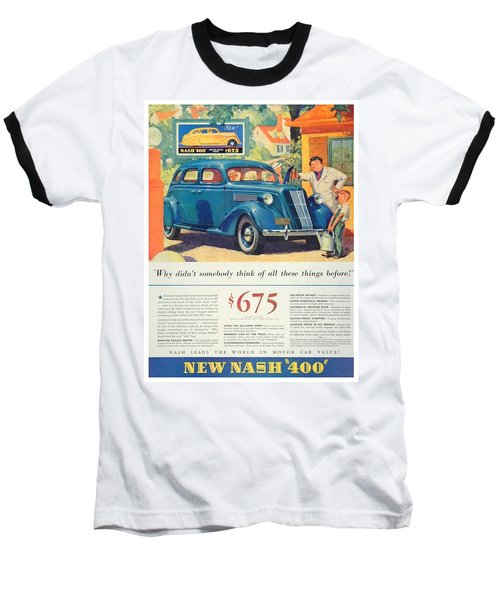 1936 - Nash Sedan Automobile Advertisement - Color Baseball T-Shirt