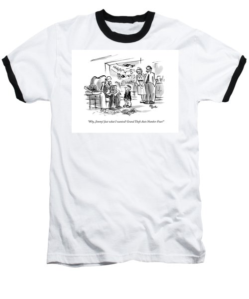Why, Jimmy! Just What I Wanted! Grand Theft Auto Baseball T-Shirt