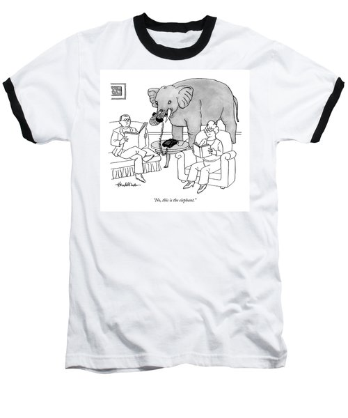 No, This Is The Elephant Baseball T-Shirt