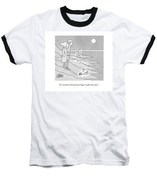 It's Sweet How Their Presences Linger Baseball T-Shirt