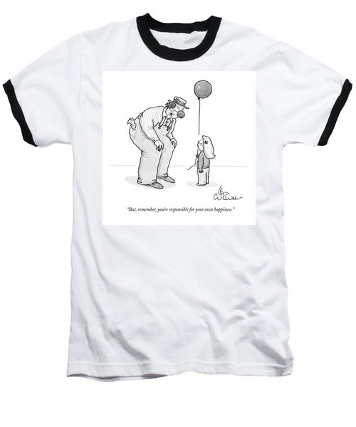 But, Remember, You're Responsible For Your Own Baseball T-Shirt