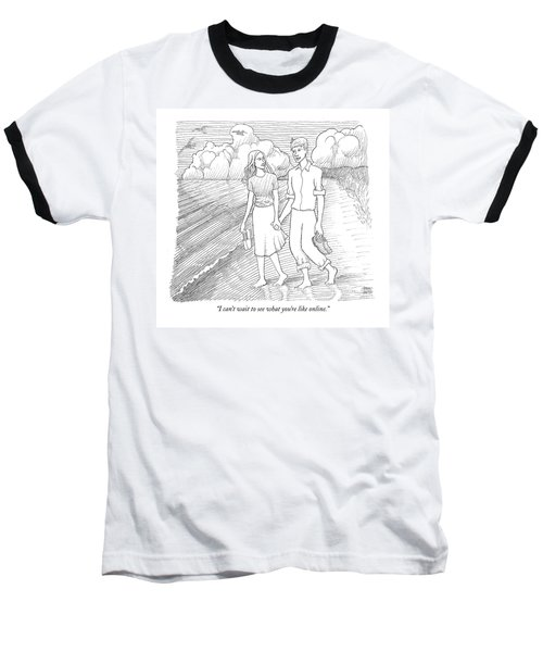 I Can't Wait To See What You're Like Online Baseball T-Shirt