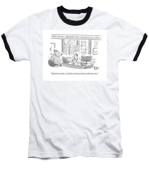 Of All The Markets Baseball T-Shirt
