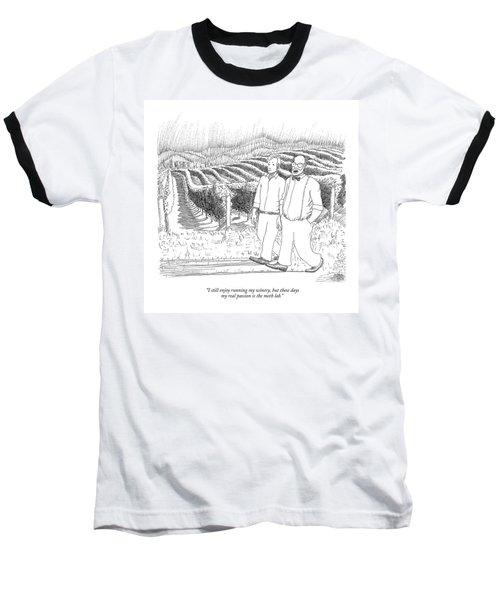 I Still Enjoy Running My Winery Baseball T-Shirt