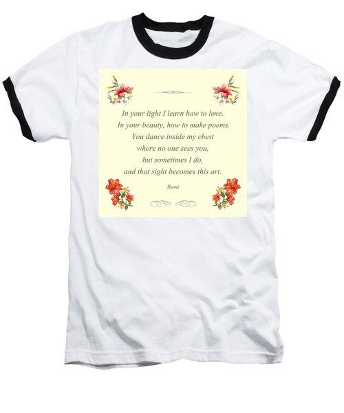 60- Rumi Baseball T-Shirt by Joseph Keane