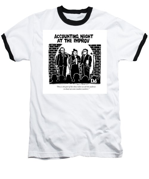 Now Is The Part Of The Show When We Ask Baseball T-Shirt