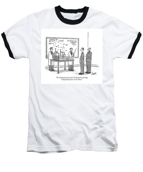It's Designed To Generate Electricity By Moving Baseball T-Shirt