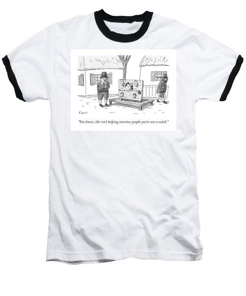 A Man In Salem Massachusetts Says To A Woman Baseball T-Shirt