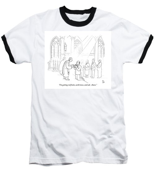 A Man To Priest As He Drinks The Wine Baseball T-Shirt