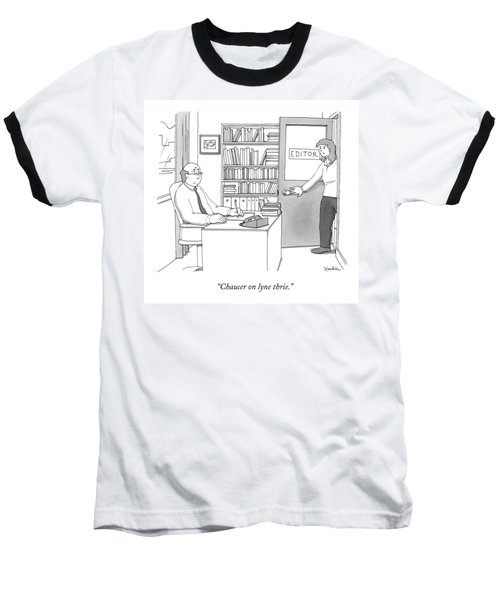 A Secretary Informs An Editor Baseball T-Shirt