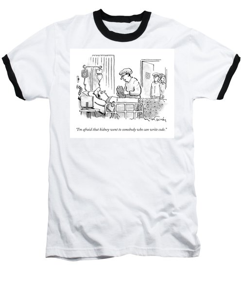 A Surgeon Talks To A Sick Patient In A Hospital Baseball T-Shirt