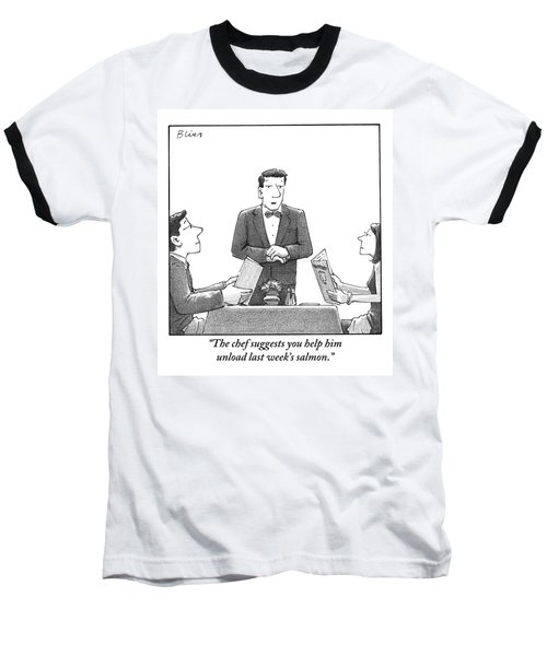A Waiter Makes A Suggestion To A Man And Woman Baseball T-Shirt