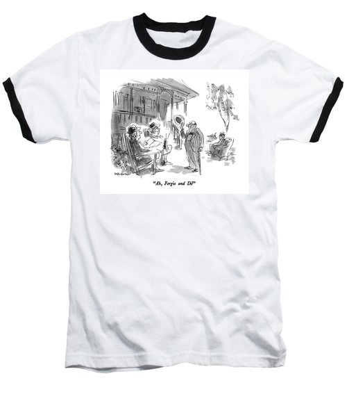 Ah, Fergie And Di! Baseball T-Shirt
