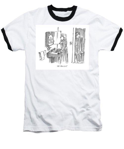 Ah!  Here It Is! Baseball T-Shirt