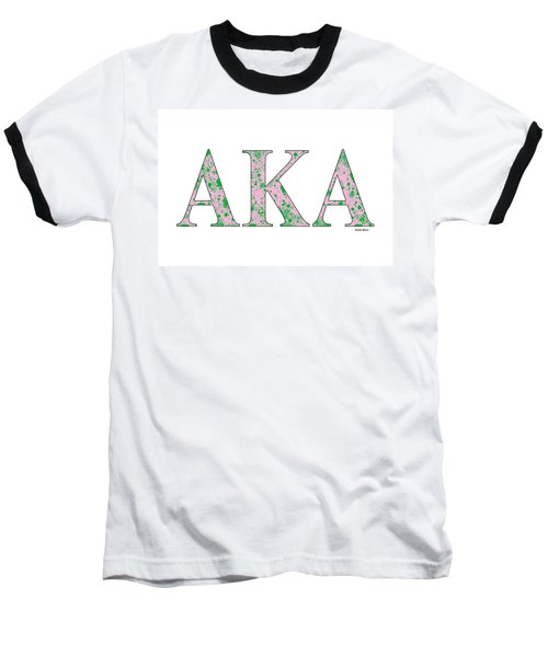 Baseball T-Shirt featuring the digital art Alpha Kappa Alpha - White by Stephen Younts