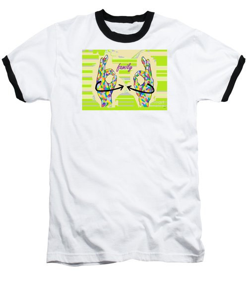 American Sign Language Family                                                    Baseball T-Shirt by Eloise Schneider