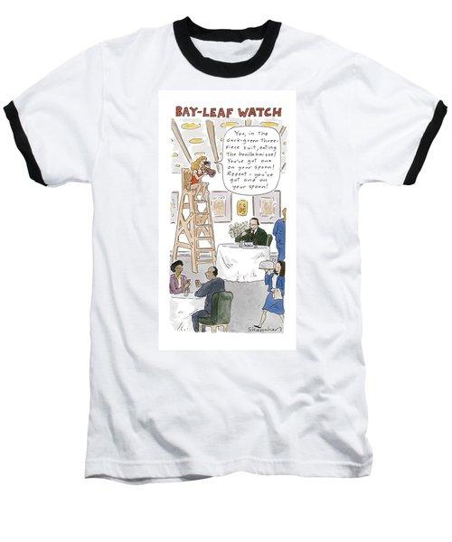Bay-leaf Watch 'you Baseball T-Shirt
