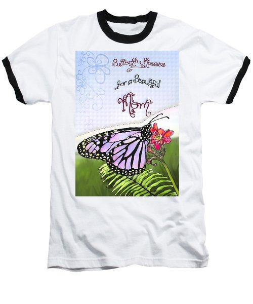 Butterfly Kisses Baseball T-Shirt by Susan Kinney