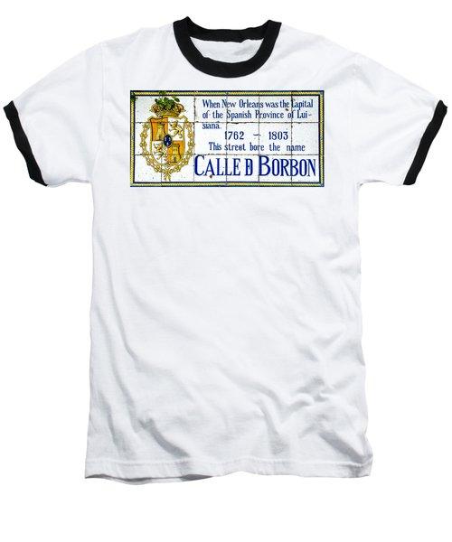 Calle D Borbon Baseball T-Shirt