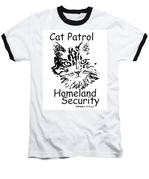 Cat Patrol Homeland Security Baseball T-Shirt