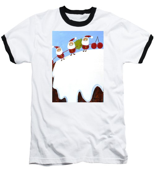 Baseball T-Shirt featuring the painting Christmas Pudding And Santas by Magdalena Frohnsdorff