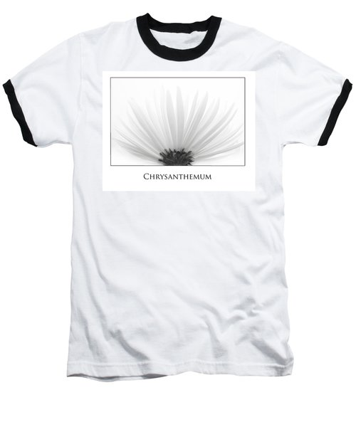 Chrysanthemum Baseball T-Shirt