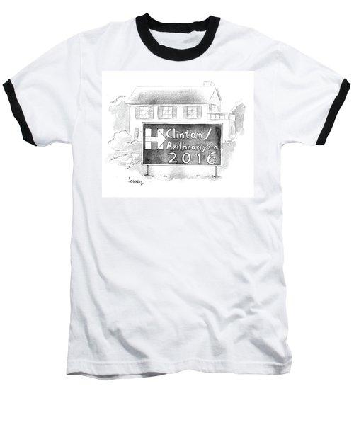 Clinton/azithromycin Baseball T-Shirt