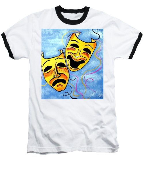 Baseball T-Shirt featuring the painting Comedy And Tragedy by Nora Shepley
