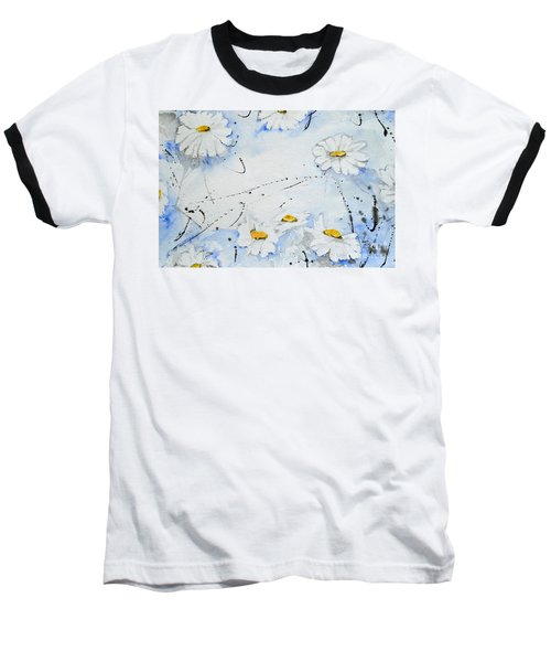 Baseball T-Shirt featuring the painting Daisies - Flower by Ismeta Gruenwald