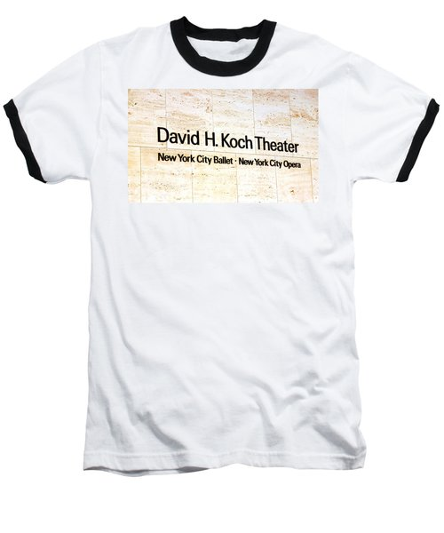 David H. Koch Theater Baseball T-Shirt